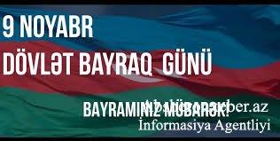 9 Noyabr Azərbaycan Respublikasinin Dovlət Bayragi Gunu Absheronxeber Az Informasiya Agentliyi